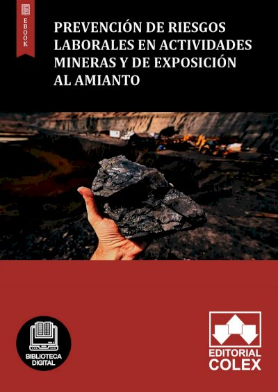 Prevención de Riesgos Laborales en Actividades mineras y de exposición al amianto