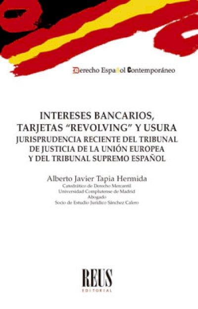 "Intereses bancarios, tarjetas ""revolving"" y usura"