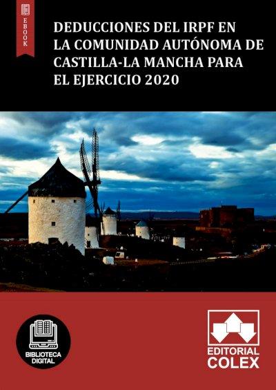 Deducciones del IRPF en la Comunidad Autónoma de Castilla-La Mancha para el ejercicio 2020
