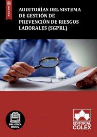 Auditorías del Sistema de Gestión de Prevención de Riesgos Laborales (SGPRL)