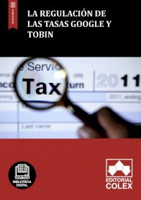 La regulación de las Tasas Google y Tobin