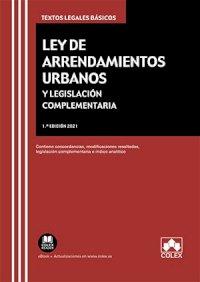 Ley de arrendamientos urbanos y legislación complementaria