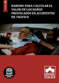 Baremo para calcular el valor de los daños provocados en accidentes de tráfico
