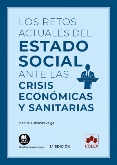 Los retos actuales del Estado social ante las crisis económicas y sanitarias