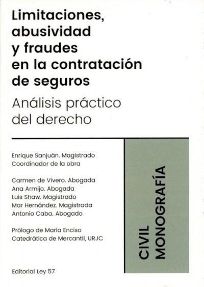 Limitaciones, abusividad y fraudes en la contratación de seguros