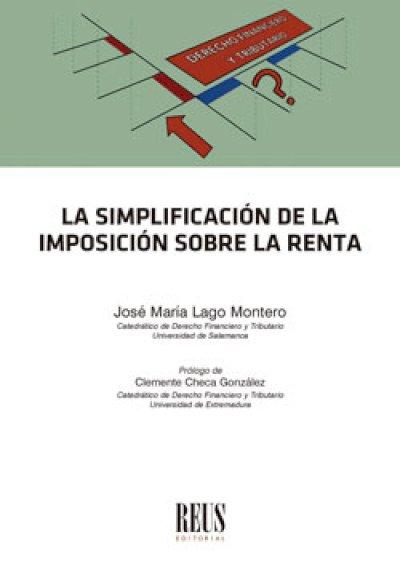 La simplificación de la imposición sobre la renta