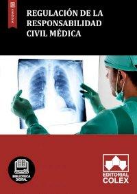 Regulación de la responsabilidad civil médica