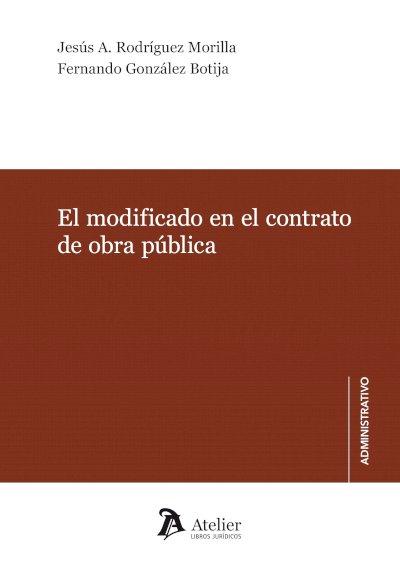 El modificado en el contrato de obra pública