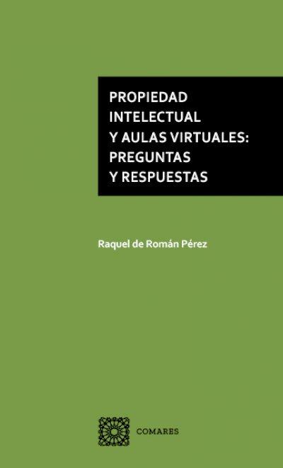 PROPIEDAD INTELECTUAL Y AULAS VIRTUALES: PREGUNTAS Y RESPUESTAS