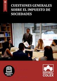 Cuestiones generales sobre el Impuesto de Sociedades