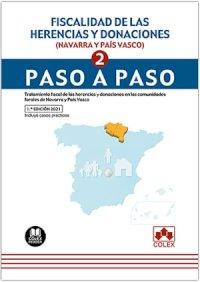 Fiscalidad de las herencias y donaciones (Navarra y País Vasco). Paso a paso