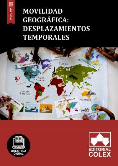 Movilidad geográfica: Desplazamientos temporales