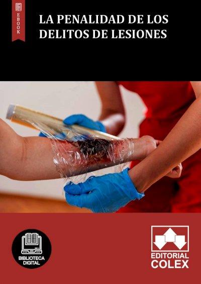 La penalidad de los delitos de lesiones