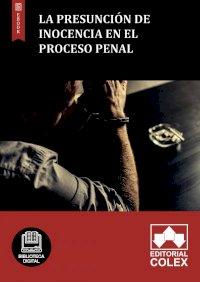 La presunción de inocencia en el proceso penal