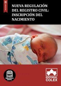 Nueva regulación del Registro Civil: Inscripción del nacimiento