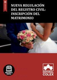Nueva regulación del Registro Civil: Inscripción del matrimonio
