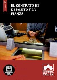 El contrato de depósito y la fianza