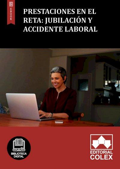 Prestaciones en el RETA: Jubilación y accidente laboral