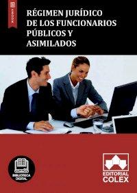 Régimen jurídico de los funcionarios públicos y asimilados
