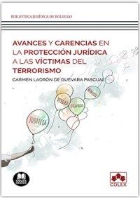 Avances y carencias en la protección jurídica a las víctimas del terrorismo
