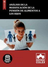 Análisis de la modificación de la pensión de alimentos a los hijos
