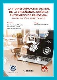 La transformación digital de la enseñanza jurídica en tiempos de pandemia: digitalización y smart campus