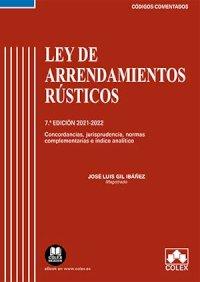 Ley de Arrendamientos Rústicos - Código comentado