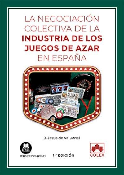 La negociación colectiva de la industria de los juegos de azar en España