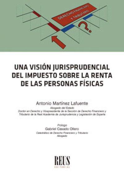 Una visión jurisprudencial del Impuesto sobre la Renta de las Personas Físicas