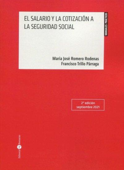 El salario y la cotización a la Seguridad Social