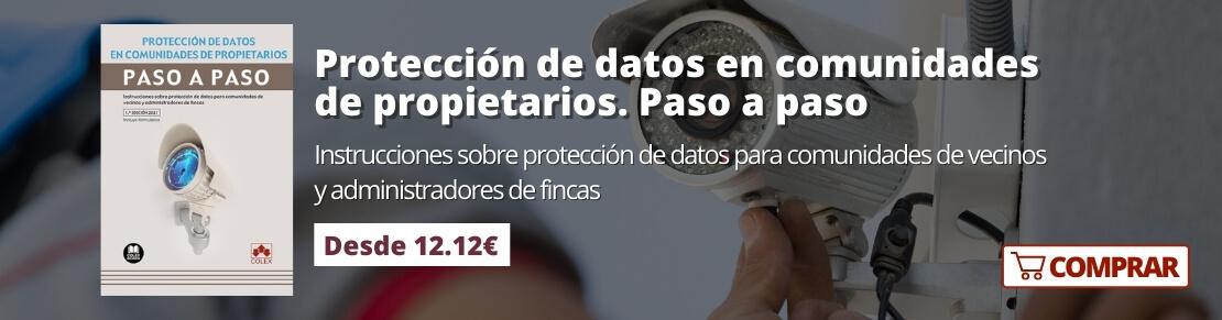 Protección de datos en comunidades de propietarios. Paso a paso