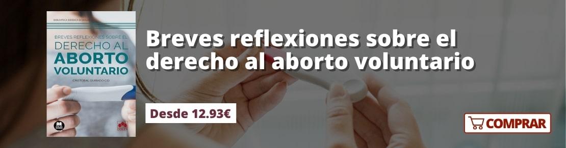 Breves reflexiones sobre el derecho al aborto voluntario