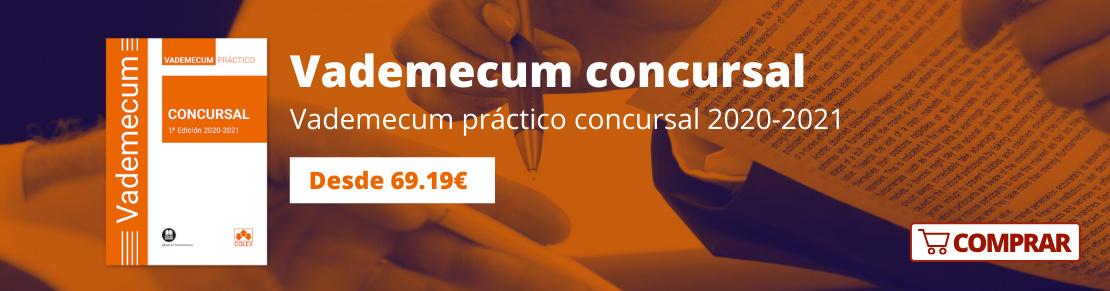 Vademecum concursal _ Vademecum práctico concursal 2020-2021
