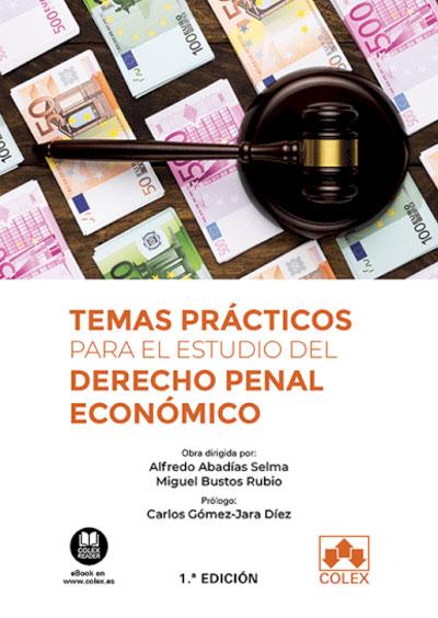 Temas prácticos para el estudio del Derecho penal económico