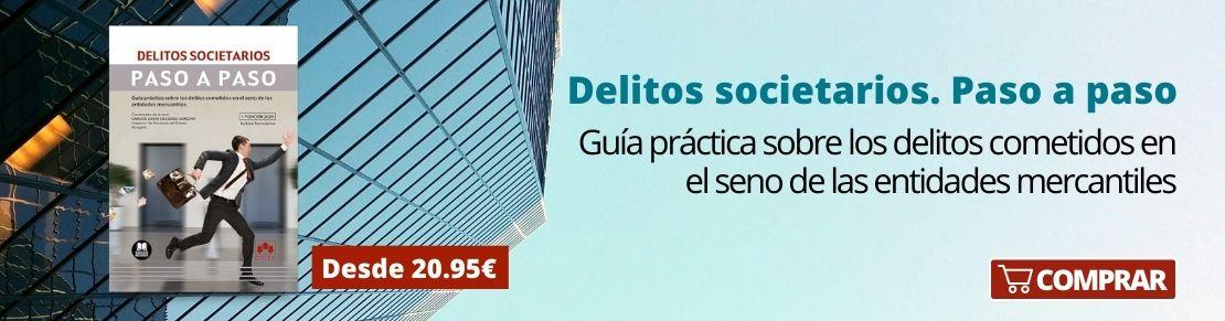 Delitos societarios. Editorial Colex.