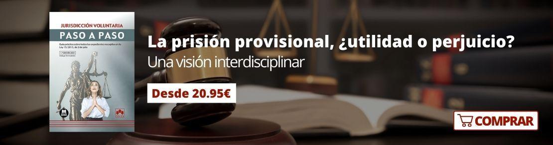 Prisión provisional. Editorial Colex.